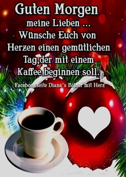 Guten Morgen Meine Lieben Freunde Sprüche #