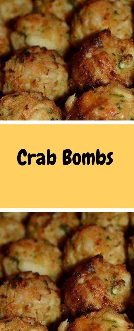 Crab Bombs   Ingredients: 1 lb. Crabmeat 1 Egg, …