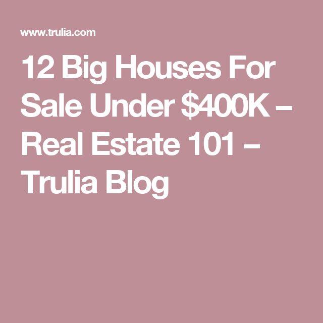 12 Big Houses For Sale Under $400K – Real Estate 101 – Trulia Blog