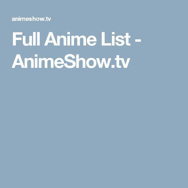 Full Anime List - AnimeShow.tv