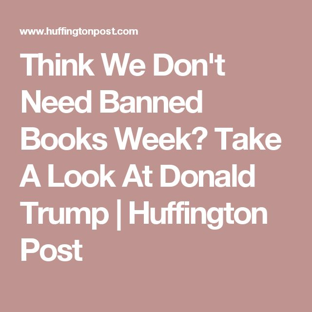 best pyg on a r ce in five acts images think we don t need banned books week take a look at donald trump