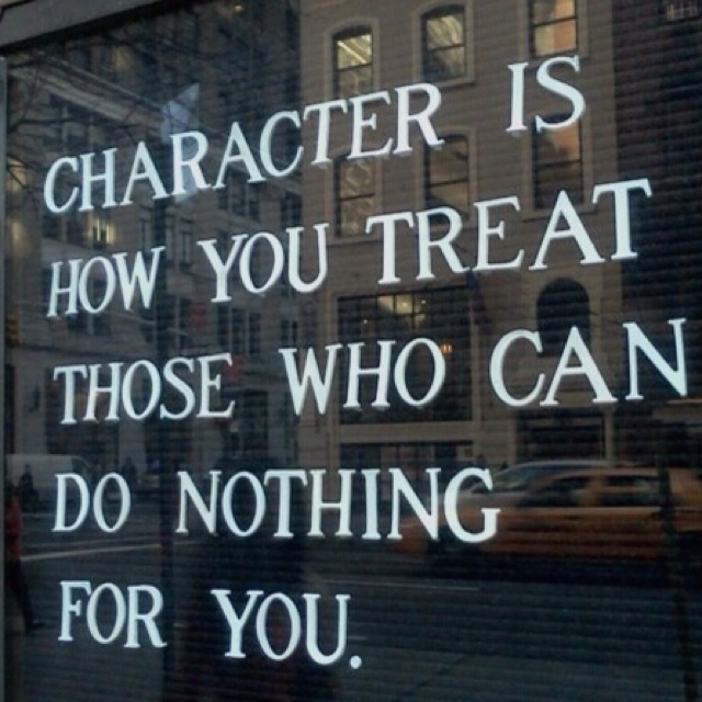 Words to live by.: Character Counting, Remember This, Inspiration, Character Quotes, Life Lessons, True Words, Be Kind, So True, Favorite Quotes