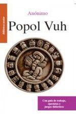 Popol Vuh - Con guía de trabajo, ejercicios y juegos didácticos