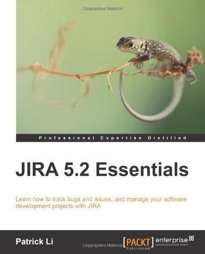 I'm selling JIRA 5.2 Essentials by Patrick Li - $10.00 #onselz