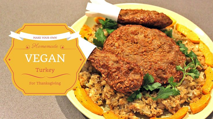 Make your own tasty vegetarian turkey for Thanksgiving with this recipe