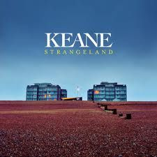 Keane - Absolutely love all their albums. One of my favorite bands.