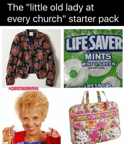the-little-old-lady-at-every-church-starter-pack  #Christian #memes