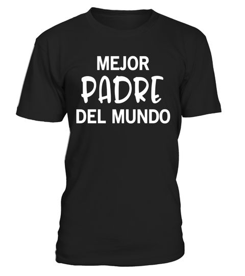 """# Mejor Padre Del Mundo Regalo Para El Dia De Los Padres Shirt .  Special Offer, not available in shops      Comes in a variety of styles and colours      Buy yours now before it is too late!      Secured payment via Visa / Mastercard / Amex / PayPal      How to place an order            Choose the model from the drop-down menu      Click on """"Buy it now""""      Choose the size and the quantity      Add your delivery address and bank details      And that's it!      Tags: This Best Padre Ever…"""