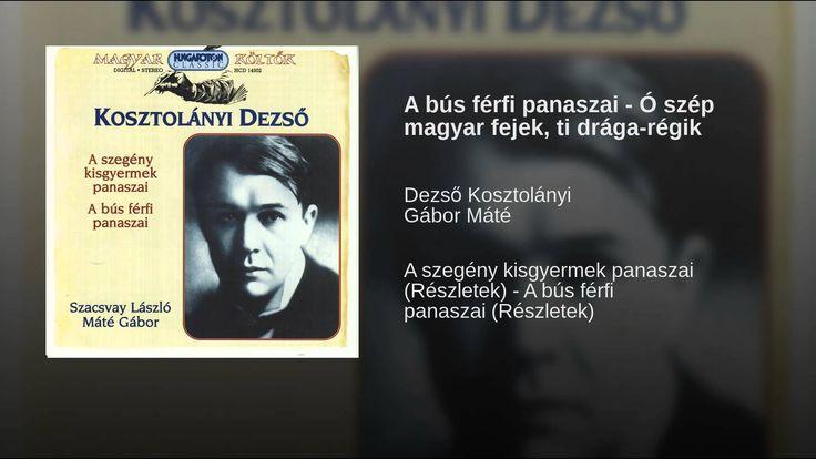 A bús férfi panaszai - Ó szép magyar fejek, ti drága-régik
