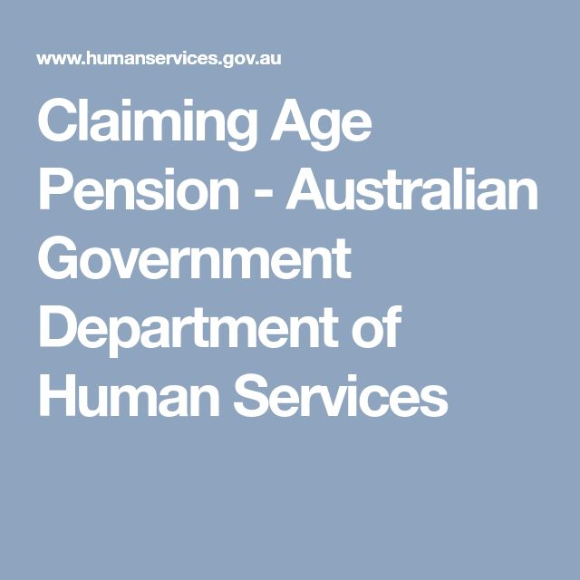 Claiming Age Pension - Australian Government Department of Human Services