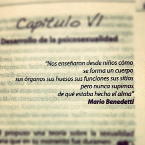 """... pero nunca supimos de qué estaba hecha el alma."""" #frases #citas #MarioBenedetti"""