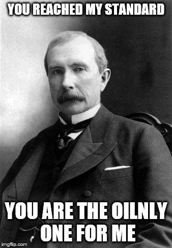 John D. Rockefeller | Historical Valentine Memes | Pinterest