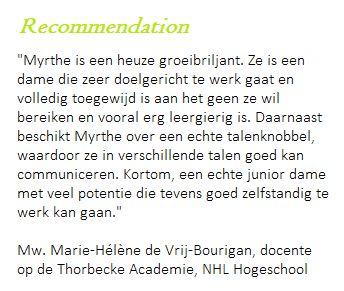Recommendation: Marie Hélène De Vrij-Bourigan, docente Thorbecke Academie, NHL Hogeschool
