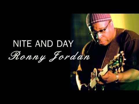 Nite and Day - Ronny Jordan (Smooth Jazz Guitar)  This is a fine Smooth Jazz performance and cover.