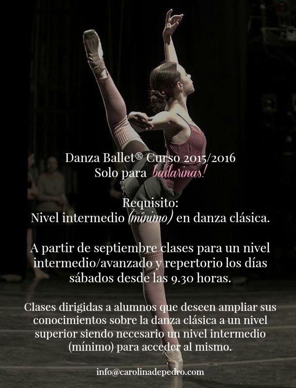 Danza Ballet® Senior & Junior. Dirigido a aficionados, bailarines y ex-bailarines con un nivel intermedio/avanzado en danza académica.  A partir de septiembre 2015/2016, clases para un nivel intermedio/avanzado y repertorio los días sábados desde las 9.30 horas.  Requisito: Nivel Intermedio (mínimo) de danza clásica. + Info http://www.danzaballet.com/danza-clasica-para-ex-bailarina…/
