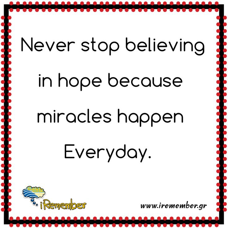#hope #miracles #everyday