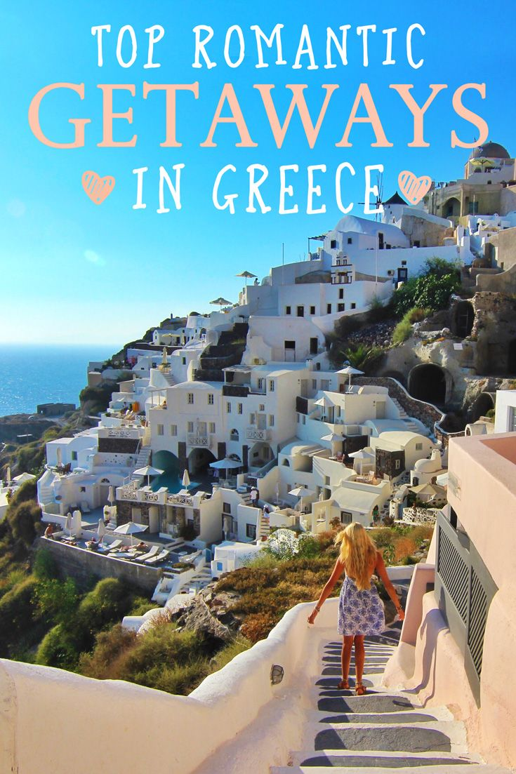 Top romantic getaways in greece for couples a well for Romantic getaway ideas for couples