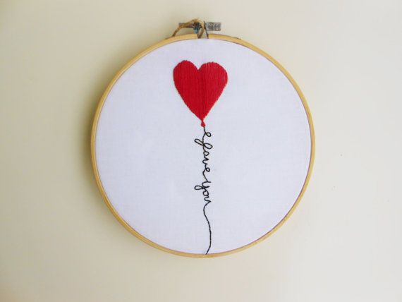valentines day gift i love you embroidery hoop art valentines day decor wall hanging valentines wall art red heart balloon modern embroidery