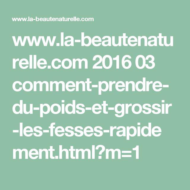 www.la-beautenaturelle.com 2016 03 comment-prendre-du-poids-et-grossir-les-fesses-rapidement.html?m=1