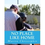 No Place Like Home (Kindle Edition)By Martin Christopher