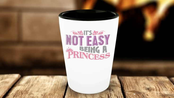 It s Not Easy Being A Princess Funny Graphic Girls Shot