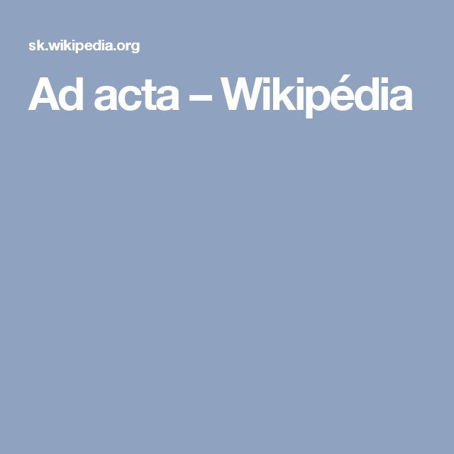 Ad acta – Wikipédia