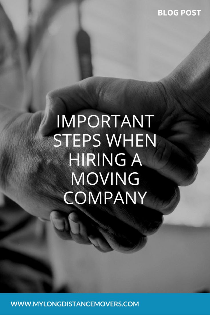 Important Steps When Hiring A Moving Company