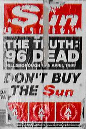 """The Sun 1989 The Sun, the paper devoted a full-page editorial to an apology for the """"awful error"""" of its Hillsborough coverage admitting itwas """"the worst mistake in our history"""", added: """"What we did was a terrible mistake. It was a terrible, insensitive, horrible article, with a dreadful headline; but what we'd also say is: we have apologised for It's a version of events that 23 years ago The Sun went along with and for that we're deeply ashamed and profoundly sorry."""
