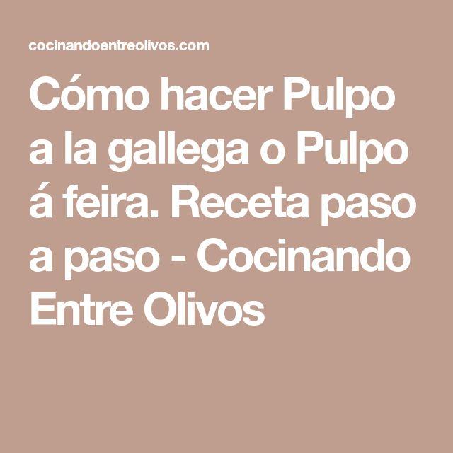 Cómo hacer Pulpo a la gallega o Pulpo á feira. Receta paso a paso - Cocinando Entre Olivos