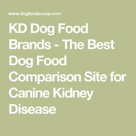 KD Dog Food Brands - The Best Dog Food Comparison Site for Canine Kidney Disease