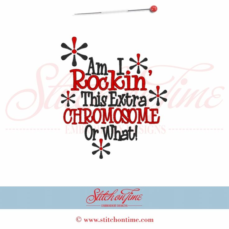 5524 Sayings : Am I Rockin' This Extra Chromosome 5x7