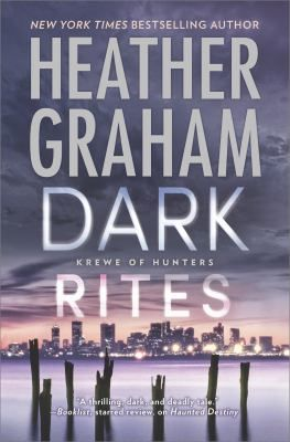 DARK RITES By Heather Graham Has Us Back In Boston MA With Special Agent Griffin Pryce And Vickie Preston As Alex Maple Goes Missing