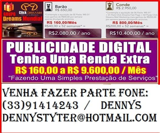 Venha fazer parte da empressa Click Dreams 100% legal,vc pode ganhar de 800 reais a 9mil.
