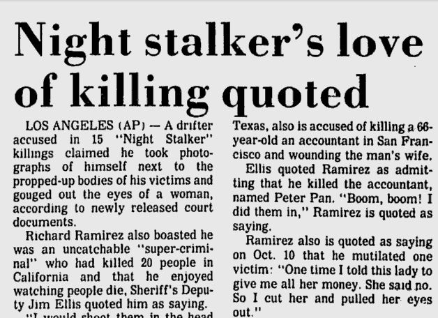 """"""" Richard Ramirez newspaper articles - """"I don't believe in the hypocritical, moralistic dogma of this so-called civilized society. I need not look beyond this room to see all the liars, hater, the..."""