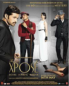 The Xpose is Anant Mahadevan directed movie released on 16 May 2014, in which Himesh Reshmmiya played nice role as a detective. Also Honey Singh debut in movie as a actor by playing negative role. The movie is going very well at Box office. The Xp