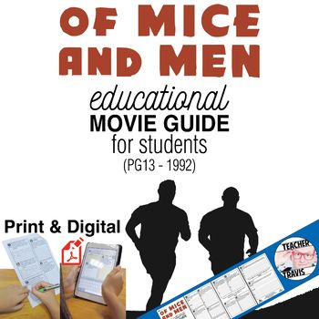 Explore this classic story with the Of Mice and Men Movie Guide (PG13 - 1992), which consists of 11 high-level, short answer and essay questions that will do more than just ask your students to regurgitate information. #Steinbeck #JohnSteinbeck #OfMiceAndMen #Teachers #MovieGuides #LessonPlans #DigitalClassroom