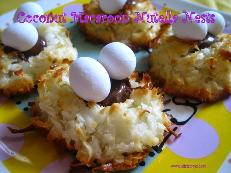 Alissamay's: Coconut Macaroon Nutella Nests