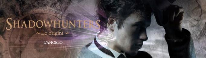 Cassandra Clare, Shadowhunters. Le origini - L'Angelo, n°2