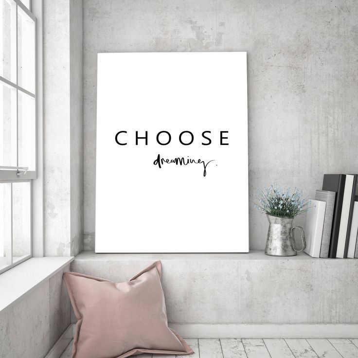 Excited to share the latest addition to my #etsy shop: Inspirational quote print, choose dreaming wall art, typography poster, quote print, minimal wall decor, minimalism, modern art,Scandinavian