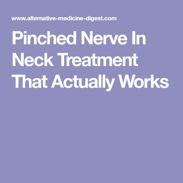 Pinched Nerve In Neck Treatment That Actually Works