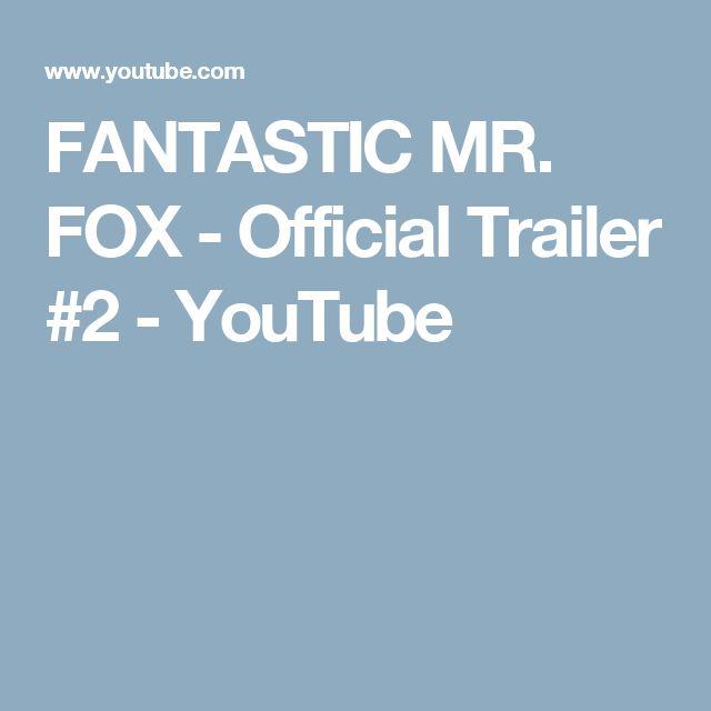 FANTASTIC MR. FOX - Official Trailer #2 - YouTube