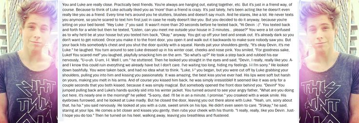 Sort-of-long Luke imagine for @Devin Hunt Anderson ✔️! <3   I hope you like it! :)