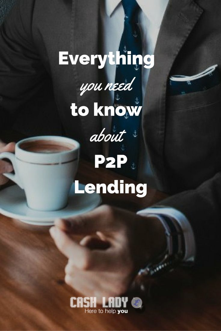 In its broadest sense, peer to peer lending has always been around. This is the simple act of a parent lending money to their son or daughter, or one friend borrowing money from another. #P2P www.cashlady.com