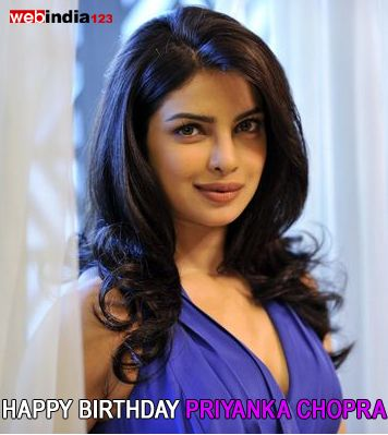 Wishing Priyanka Chopra, a very Happy Birthday!   http://movie.webindia123.com/movie/asp/artist.asp?a_id=42=Priyanka+Chopra
