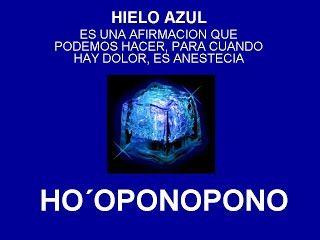 HIELO AZUL - HOOPONOPONO EL PODER DEL AMOR