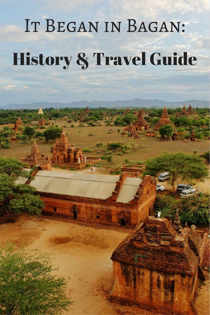 It Began in Bagan History & Travel Guide