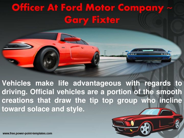 Chief Operating Officer At Ford Motor Company Gary Fixter Gary
