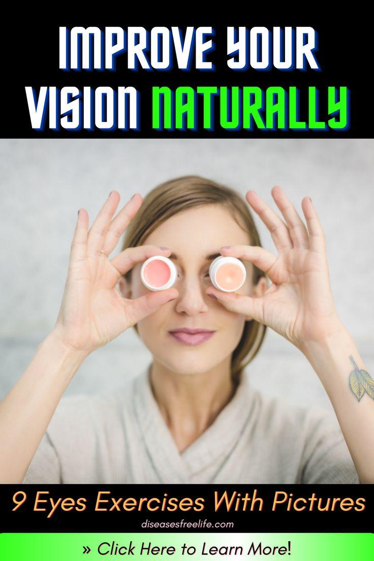 Eye gymnastics improve your vision naturally diseases