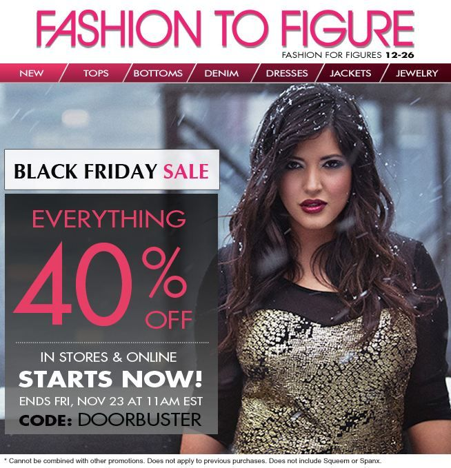Fashion to Figure Black Friday Sale 40% off Everything In Stores and Online – Starts Now!