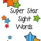 Super Star Sight Words allows you to teach, assess, and show student pride about sight words! This product contains the following... Word Wa...